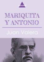 Mariquita y Antonio (Imprescindibles de la literatura castellana)