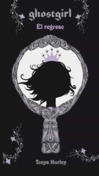 Ghostgirl. El Regreso