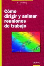 COMO DIRIGIR Y ANIMAR LAS REUNIONES DE TRABAJO