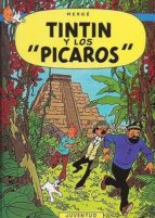 """TINTIN Y LOS """"PICAROS"""" (9ª ED.)"""