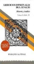Ejercicios Espirituales de S. Ignacio: Historia y análisis (Manresa)
