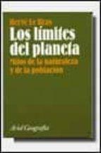 LOS LIMITES DEL PLANETA MITOS DE LA NATURALEZA Y DE LA POBLACION
