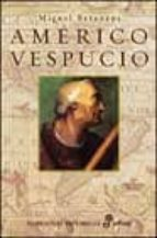 Américo Vespucio (Narrativas Históricas)