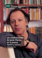 LAS COLABORACIONES DE JAVIER MARÍAS EN LA PRENSA (OPINIÓN Y CREACIÓN). (EBOOK)