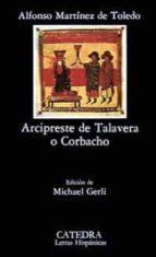 Arcipreste de Talavera o Corbacho (Letras Hispánicas)