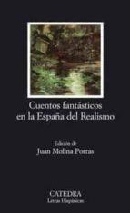 CUENTOS FANTASTICOS EN LA ESPAÑA DEL REALISMO