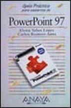 POWERPOINT 97 (GUIAS PRACTICAS)