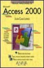 Access 2000 - manual imprescindible - (Manuales Imprescindibles)