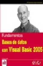 BASES DE DATOS CON VISUAL BASIC 2005 (ANAYA MULTIMEDIA / WROX)