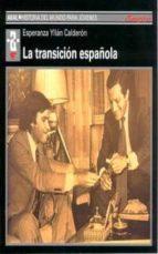 LA TRANSICION ESPAÑOLA