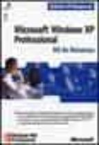 MICROSOFT WINDOWS XP PROFESSIONAL: KIT DE RECURSOS (ED. PROFESION AL) (INCLUYE 1 CD-ROM)