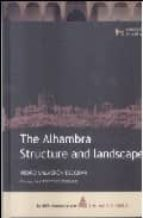 THE ALHAMBRA: STRUCTURE AND LANDSCAPE