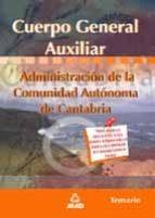 TEMARIO CUERPO GENERAL AUXILIAR DE LA ADMINISTRACION DE LA COMUNI DAD AUTONOMA DE CANTABRIA