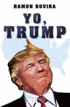 Yo, Trump (NB NO FICCION)