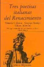 TRES POETISAS ITALIANAS RENACIMIENTO: COLONNA, STAMPA, MATRAIANI