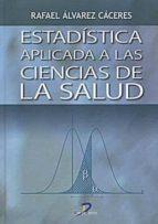 Estadística aplicada a las ciencias de la salud