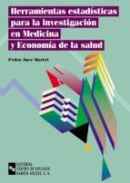 HERRAMIENTAS ESTADÍSTICAS PARA LA INVESTIGACIÓN EN MEDICINA Y ECONOMÍA DE LA SALUD (EBOOK)