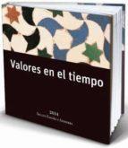 VALORES EN EL TIEMPO: SELLOS DE ESPAÑA Y ANDORRA 2014