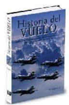 HISTORIA DEL VUELO: DESDE LA MAQUINA VOLADORA DE LEONARDO DA VINC I HASTA LA CONQUISTA DEL ESPACIO