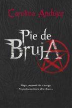 Pie De Bruja (ELLAS MONTENA)
