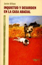 Inquietud y desorden en la casa Abacial (A. Machado nº 8)