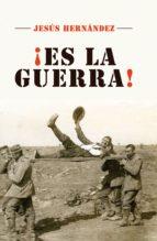 ¡ES LA GUERRA! (EBOOK)