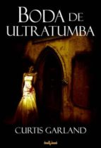BODA DE ULTRATUMBA (EBOOK)
