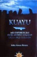 Kuayu. Mis Experiencias. Mundo M