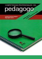 COMPETENCIAS PROFESIONALES DEL PEDAGOGO: AMBITOS LABORALES Y NUEV OS YACIMIENTOS DE EMPLEO