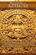 BREVE HISTORIA DE LOS AZTECAS (EBOOK)