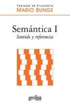SEMÁNTICA I. SENTIDO Y REFERENCIA (EBOOK)