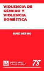 VIOLENCIA DE GENERO Y VIOLENCIA DOMESTICA