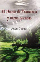 El Diario de Francesca y Otros Poemas