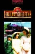 The Oxford Bookworms Library: Obl 3 railway children: 1000 Headwords