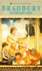 Dandelion Wine (Grand Master Editions)