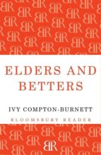 Elders and Betters (Bloomsbury Reader)