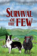SURVIVAL OF THE FEW (EBOOK)