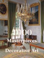 1000 Masterpieces of Decorative Art (The Book)