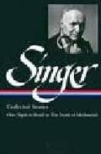 ISAAC BASHEVIS SINGER COLLECTED STORIES (VOL. III)