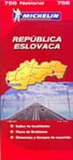 REPUBLICA ESLOVACA (MAPAS MICHELIN, REF. 756)