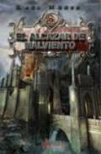 Alcazar De Malviento,El (Excalibur Fantastica)