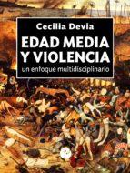 Edad Media y violencia: Un enfoque multidisciplinario
