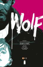 Wolf (O.C.): Wolf: Sangre y magia: 1