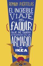 EL INCREÍBLE VIAJE DEL FAQUIR QUE SE QUEDÓ ATRAPADO EN UN ARMARIO DE IKEA (EBOOK)