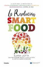 La revolución Smartfood: Dieta fundamental para la prevención del cáncer, de las enfermedades cardiovasculares, metabólicas y neurodegenerativas, y el control de peso (AUTOAYUDA SUPERACION)