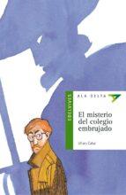 El misterio del colegio embrujado (Ala delta (Serie Verde))