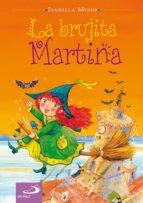 La brujita Martina (Cuentos infantiles)