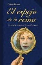 El espejo de la reina (Otras Colecciones - Libros Singulares)