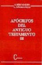 APOCRIFOS DEL ANTIGUO TESTAMENTO III (2ª ED): ODAS DE SALOMON, OR ACULOS SIBILINOS, ETC