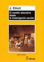 EL CAMBIO EDUCATIVO DESDE LA INVESTIGACION-ACCION